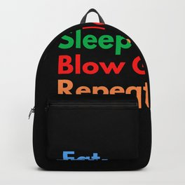 Eat. Sleep. Blow Glass. Repeat. Backpack