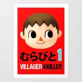 Murabito 1 (Villager the Killer) Art Print