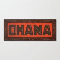 ohana Canvas Prints featuring Ohana by Big Batty Daddy