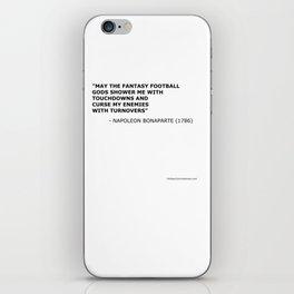 Napoleon Fantasy Football Quote iPhone Skin