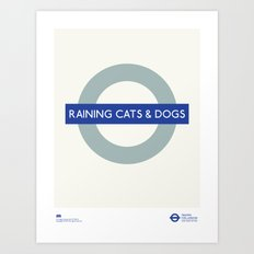 Raining Cats & Dogs | TFL Art Print