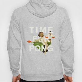 Time For Pong Hoody