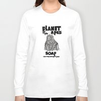 planet of the apes Long Sleeve T-shirts featuring Planet of the Apes Soap by peter glanting