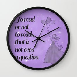 To Read or Not to Read Design Wall Clock