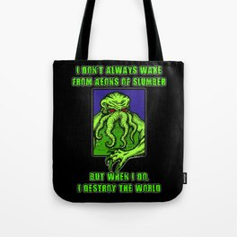Most Interesting Great Old One in the World Tote Bag