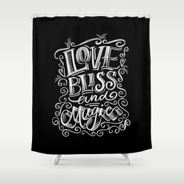 love, Bliss & Magic Shower Curtain