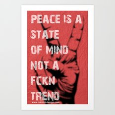 Peace Out!  Art Print