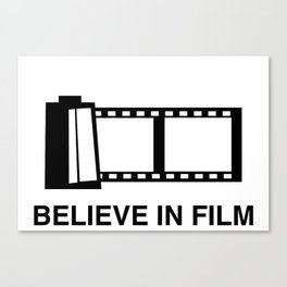 Believe in Film Canvas Print