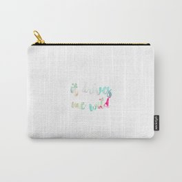 it drives me wild Carry-All Pouch