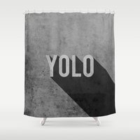 yolo Shower Curtains featuring YOLO by Barbo's Art