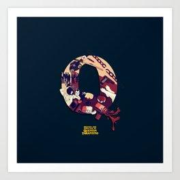 Q is for Quentin Tarantino Art Print