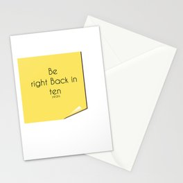 Be right back Stationery Cards