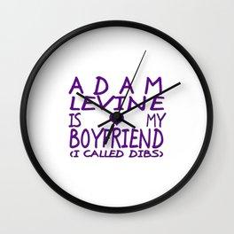 Adam Levine Is My Boyfriend ❤ Wall Clock
