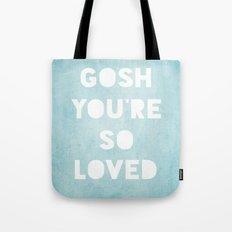 Gosh (Loved) Blue  Tote Bag