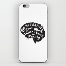 Do Not Adjust Your Mind... iPhone & iPod Skin