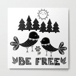 Be Free Birds In Cute Scandinavian Style Metal Print