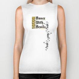 Never Dance With Devils... Biker Tank