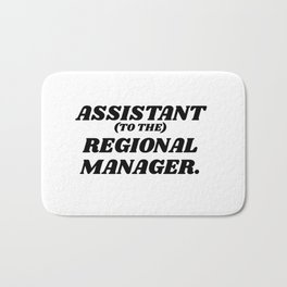 assistant to the regional manager Bath Mat