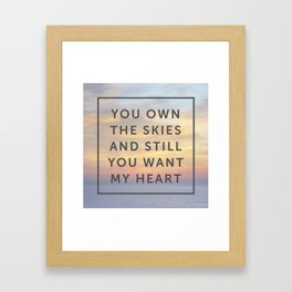 You Own the Skies Framed Art Print