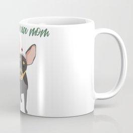 Never Underestimate a Chihuahua Mom With A Nursing Degree Coffee Mug