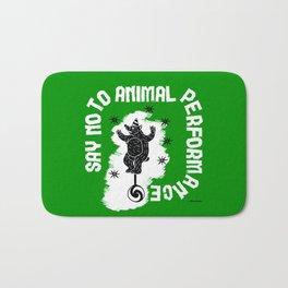 Say NO to Animal Performance - Bear Bath Mat