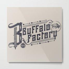 BUFFALO FACTORY  Vintage Typography Metal Print