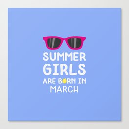 Summer Girls in MARCH T-Shirt for all Ages Canvas Print