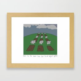 Condemned To A Hashtag Framed Art Print