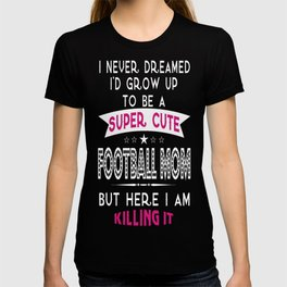 A Super cute Football Mom T-shirt