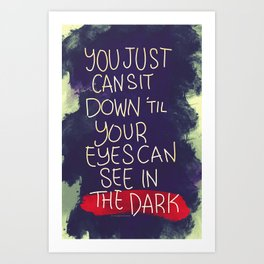 You Just Can Art Print