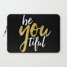 BE-YOU-TIFUL Laptop Sleeve