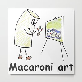 Macaroni Art Metal Print