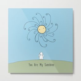 You are my sunshine - Blue Metal Print