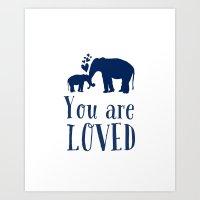 You Are Loved - Elephant Illustration Children's Art Print Art Print