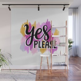 Yes Please Wall Mural