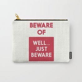 Beware of well just beware, safety hazard, gift ideas, dog, man cave, warning signal, vintage sign Carry-All Pouch