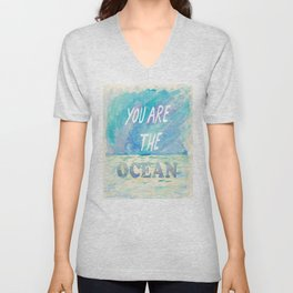 You are the ocean Unisex V-Neck