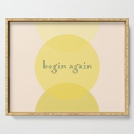 begin again Serving Tray