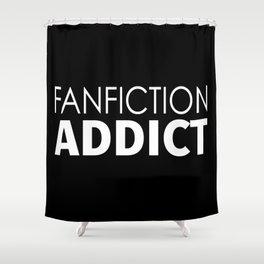 Fanfiction Addict Shower Curtain