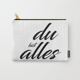 Du bist Alles - Typographie Carry-All Pouch