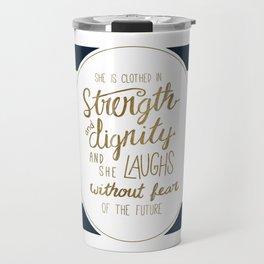 Strength, Dignity, and Stripes Travel Mug