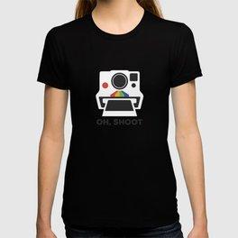 Oh, Shoot T-shirt