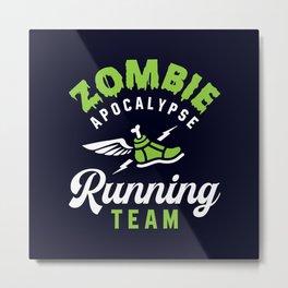 Zombie Apocalypse Running Team Metal Print