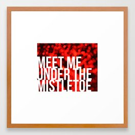 Meet Me Under the Mistletoe Framed Art Print
