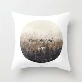 leave your pain here Throw Pillow