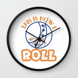 """Looking for a hamster t-shirt? This is a cute t-shirt that says """"This is How I roll"""". Self-courage Wall Clock"""
