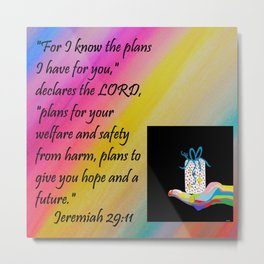PLANS FOR HOPE AND A FUTURE Metal Print