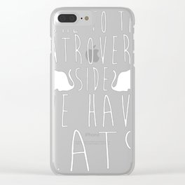 COME TO THE INTROVERT SIDE WE HAVE CATS Clear iPhone Case