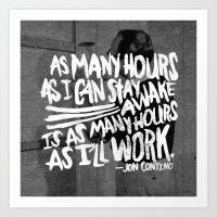 jon contino Art Prints featuring Jon Contino on Work Ethic by Josh LaFayette