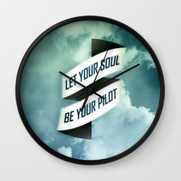 Let your soul be your pilot Wall Clock